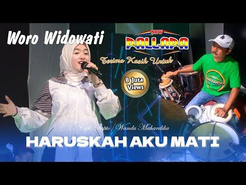 Download Lagu Woro Widowati Haruskah Aku Mati Mp3