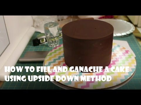 How to Fill and Ganache a cake using upside down method