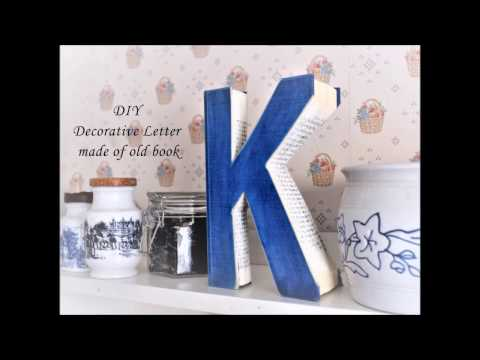 DIY Decorative letter made of old book
