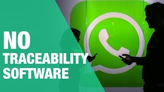 WhatsApp Turns Down India's Demand To Build Traceability Software