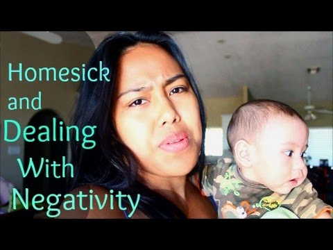 Dealing with Negativity and Homesickness