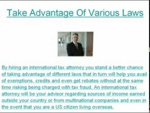 Find Out What An International Tax Attorney Can Do To Help Individuals And Large Companies
