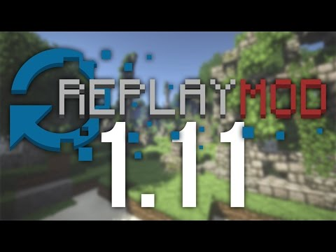 How to Use the Replay Mod in Minecraft 1.11