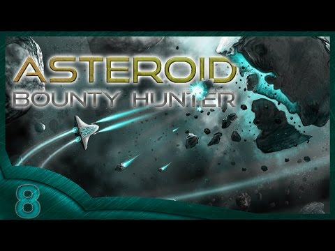 Asteroid Bounty Hunter part 8 -  Fighting Boss using controller