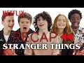 Get Ready For Stranger Things 3  Official Cast Recap Of Seasons 1 Amp Amp 2  Netflix