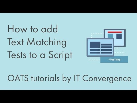 How to add Text Matching Tests to a Script - OATS and Oracle Flow Builder Video Series