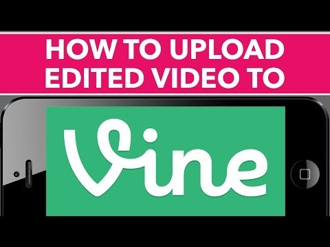 How To Upload Edited Videos to Vine with Vinyet App - Easiest Method
