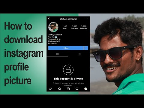 How to download Instagram Profile Picture for both public and private account.