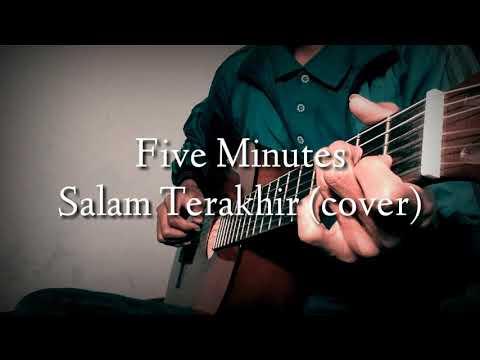 Five Minutes Salam Terakhir Cover | Gitar Akustik Klasik | Lirik Karaoke