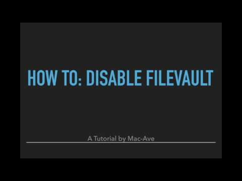 How To: Disable FileVault (Mac)