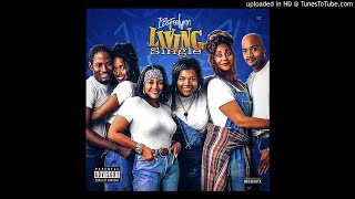 Ibefoolynn- Living Single
