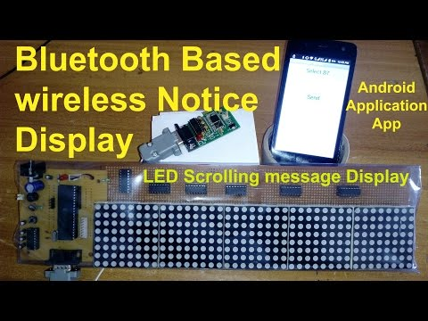 Bluetooth Based wireless Notice Display using Android Application