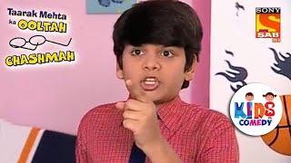 Tapu Shows Tantrums | Tapu Sena Special | Taarak Mehta Ka Ooltah Chashmah