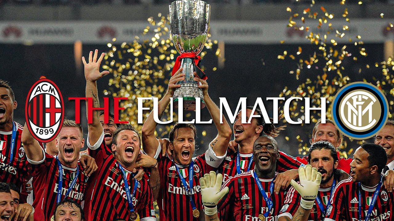 Full Match | AC Milan 2-1 Inter | Italian Supercoppa 2011