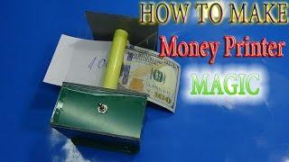 How to make Money Printer Machine Magic Trick simple