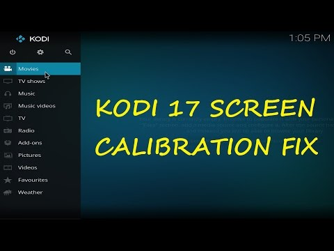 Kodi 17.3 Video Calibration Screen Size Fix