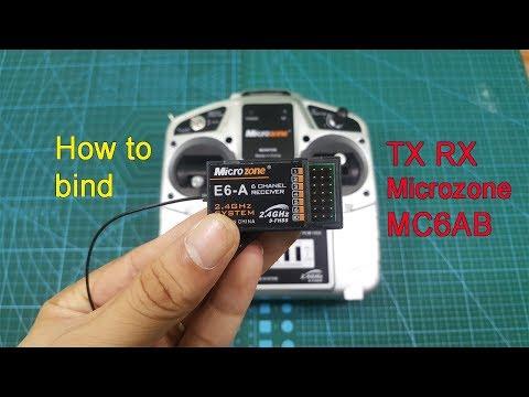 How to Bind Tx Rx MC6 AB Microzone