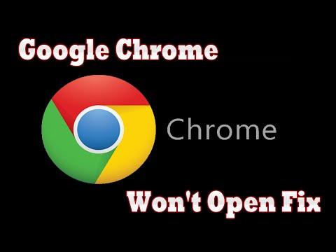 Google Chrome Not Opening Windows 10, 7 or 8