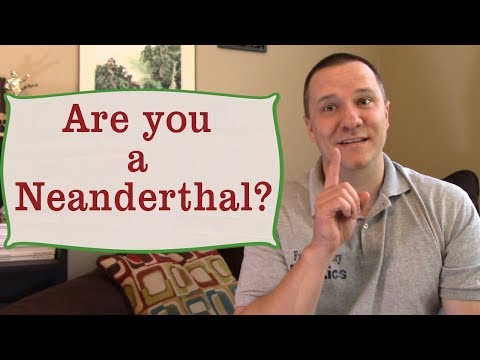Are you a Neanderthal?