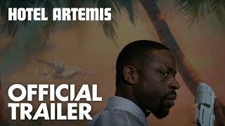 Hotel Artemis | Official Trailer [HD] | Global Road