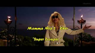 "Cher_ Mamma Mia! 2 _ ""Super Trouper"" + Lyrics HD"