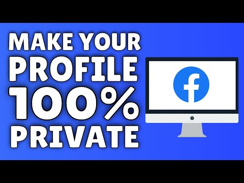 How To Make Facebook Private | Make Your Facebook Profile COMPLETELY Private!
