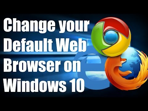 HOW-TO: Change your Default Web Browser on Windows 10
