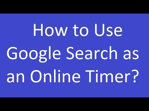 How to Use Google Search as an Online Timer?