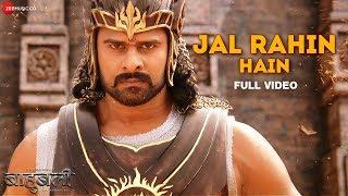 Jal Rahin Hain - Full Video | Baahubali - The  Beginning | Maahishmati Anthem | Kailash Kher