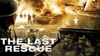 The Last Rescue - Official Trailer