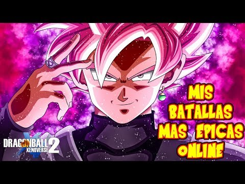 DRAGON BALL XENOVERSE 2 : MIS BATALLAS MAS EPICAS ONLINE VS MAESTROS BLACK GOKU SSJ ROSE | RAFYTA
