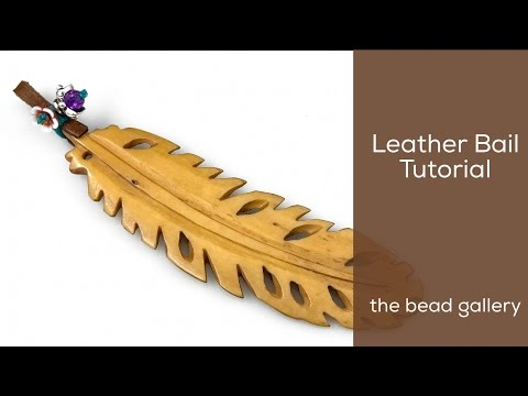 Leather Bail on a No-Hole Feather Pendant at The Bead Gallery