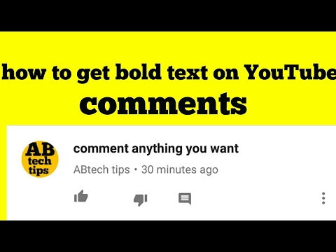 How to get bold text on YouTube comments