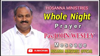 Whole Night Prayer@Gorantla  Message by Pas.JOHN WESLEY