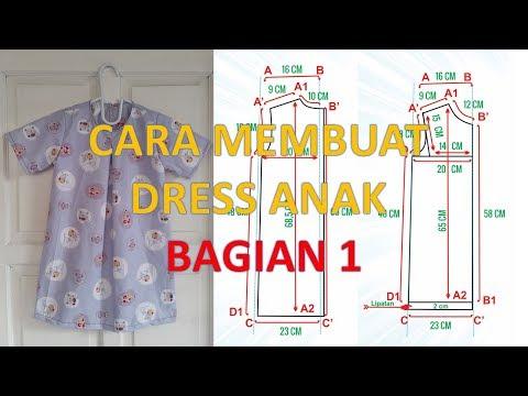 Cara membuat pola dan menjahit dress anak perempuan model terbaru BAGIAN 1