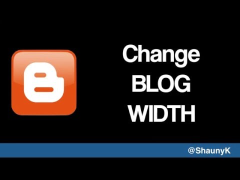 Blogger Help   Change the width of your blog