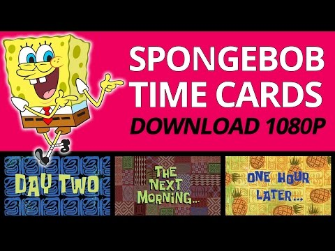 SPONGEBOB TIME CARDS IN ORDER | FREE DOWNLOAD 1080P
