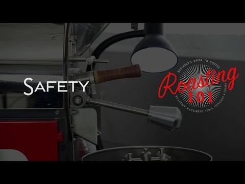Roasting 101 - Safety Basics