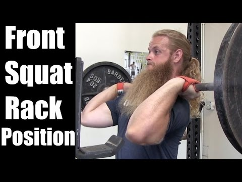 How To Front Squat : The Rack Position