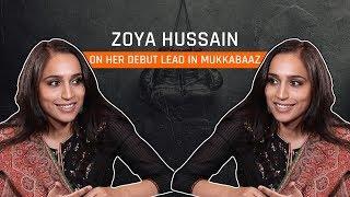 MensXP: Zoya Hussain Talks On Her Bollywood Debut In Mukkabaaz | Zoya Hussain Interview