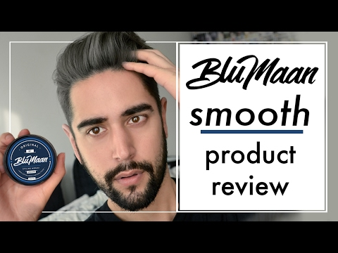 Original By Blumaan - SMOOTH - Review. Men's Hair Product Review  James Welsh