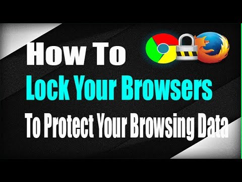 How To Protect Your Browser With A Password (Chrome & Firefox)