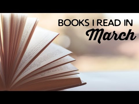 Books I Read in March 2018 | A Thousand Words