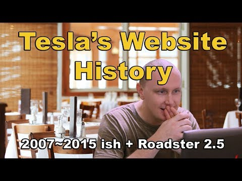 Tesla's web History - a look at some of the phases over the years