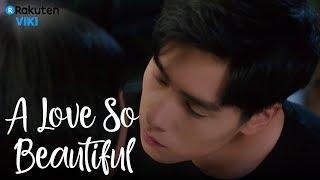 A Love So Beautiful - EP17   First Kiss [Eng Sub]