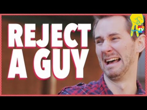 10 Ways To Reject A Guy