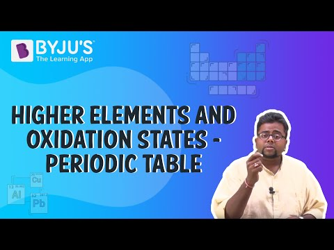 Periodic Table 02 - Higher Elements and Oxidation States
