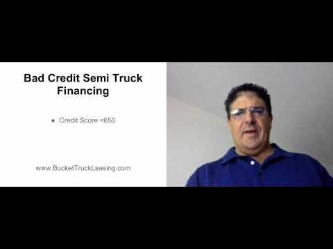 Bad Credit Semi Truck Financing - What's Considered Bad Credit?