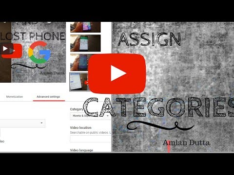HOW TO ASSIGN CATEGORIES TO YOUR YOUTUBE UPLOADS