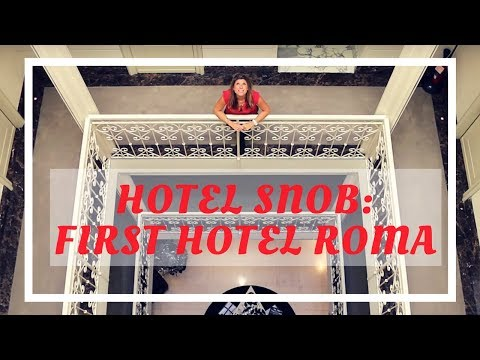 The First Hotel Roma, Rome, Italy